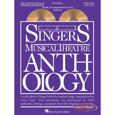 The Singer's Musical Theatre Anthology: Soprano - Volume 4