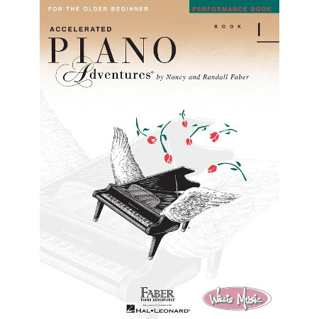 Accelerated Piano Adventures: Performance Bk.1