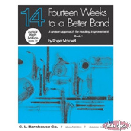Fourteen Weeks To A Better Band - Eb Alto Sax Bk. 1
