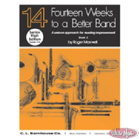 Fourteen Weeks To A Better Band Bk 2  Bb Clarinet