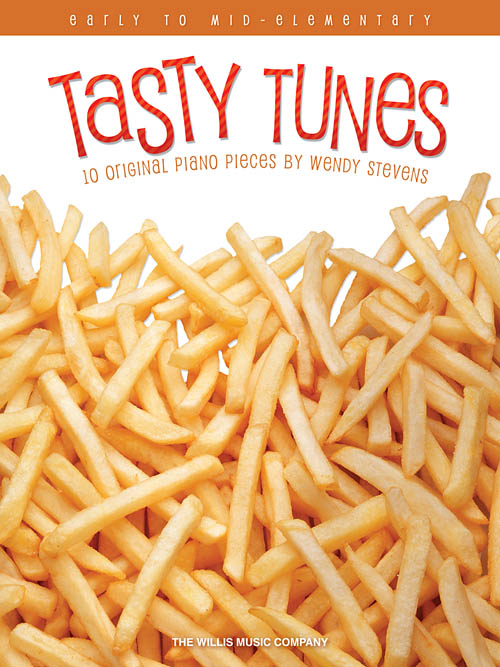 Tasty Tunes Book   2017 Federation List  Early to Mid-Elementary Level
