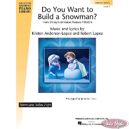 Do You Want to Build a Snowman? (from Frozen)    Late Elementary