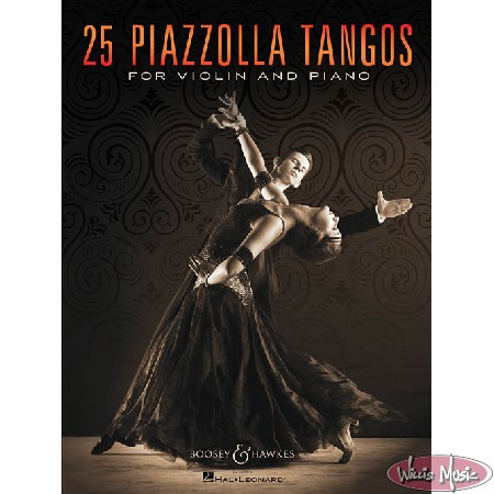 25 Piazzolla Tangos for Violin and Piano