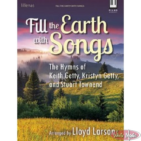 Fill The Earth With Songs   Intermediate Bk.