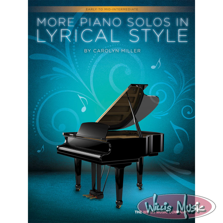 More Piano Solos in Lyrical Style    Early To Mid-Intermediate