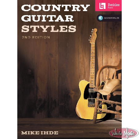 Country Guitar Styles 2nd Edition  Audio Access Included