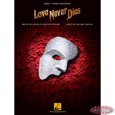Love Never Dies  Piano/Vocal Selections