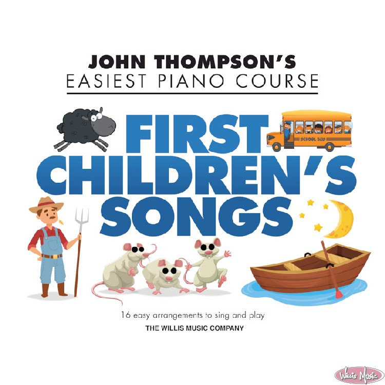 First Children's Songs-Thompson's Easiest Piano Course