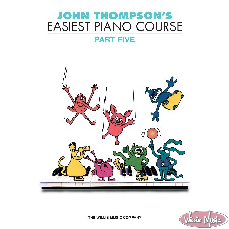 John Thompson's Easiest Piano Course - Part 5 - Book Only