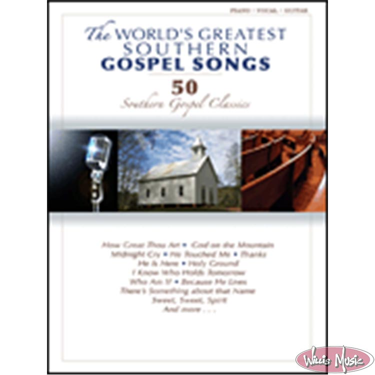The World's Greatest Southern Gospel Songs  Piano/vocal/Guitar