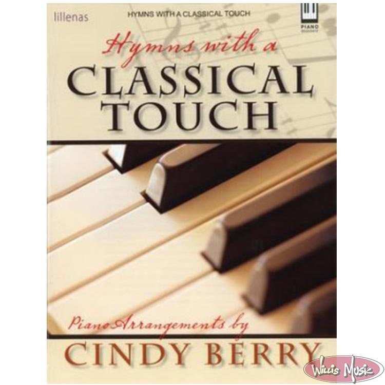 Hymns With A Classical Touch Piano Book Arr. Cindy Berry