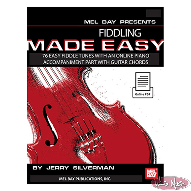 Fiddling Made Easy 79 Easy Fiddle Tunes