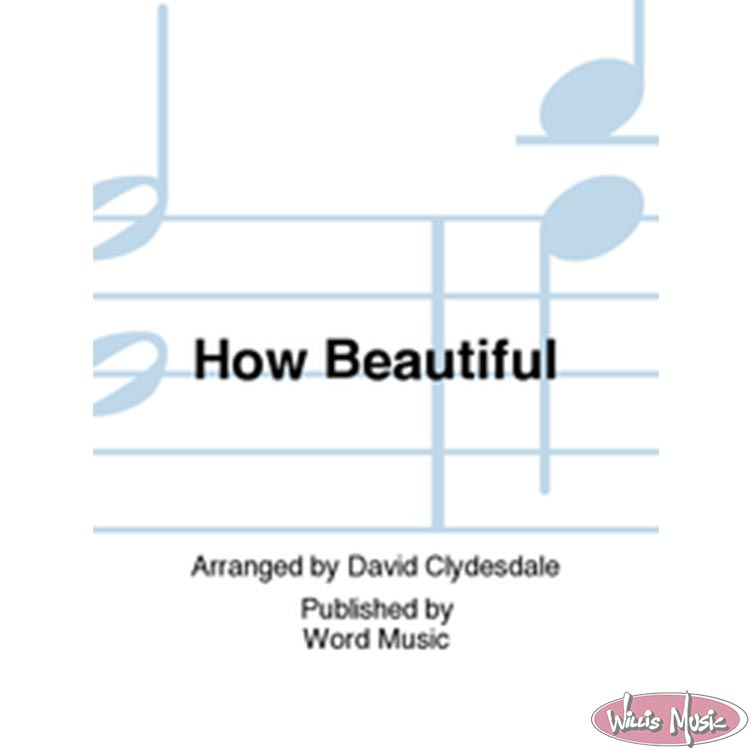 How Beautiful  SATB SM From