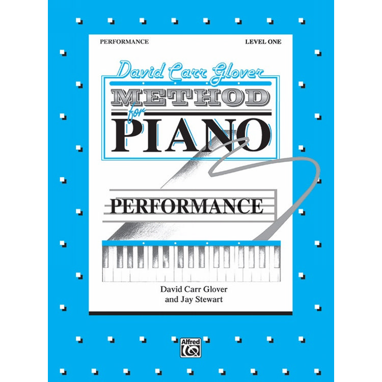 David Carr Glover Method For Piano: Performance Level 1