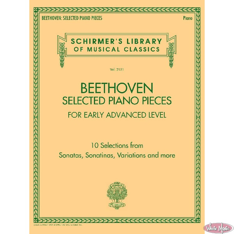 Beethoven; Selected Piano Pieces  Early Advanced Level