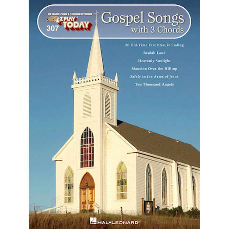 Gospel Songs With 3 Chords E-Z Play Today Volume 307