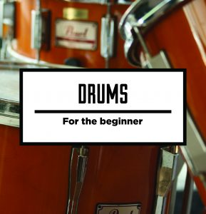 Drums For the Beginner